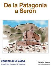 De la Patagonia a Seron