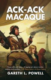 Ack-Ack Macaque: Volume 1
