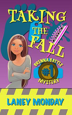 Taking the Fall  A Cozy Mystery PDF