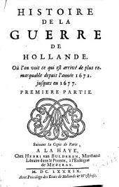 Histoire de la guerro de Hollande: Oú l'on voit ce qui est arrivé de plus remarquable depuis l'année 1672. jusques en 1677 ..., Page1