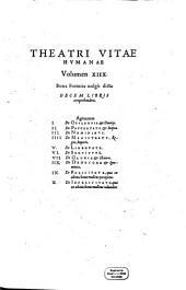 Bona fortuita uulgò dicta Decem Libris comprehendens. Agit autem I. De Opvlentia et Diuitijs, II. De Pavpertate et Inopia ...