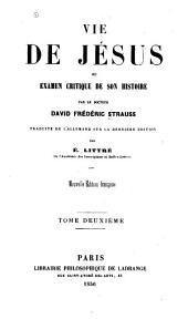Vie de Jésus, ou, Examen critique de son histoire: Volume2