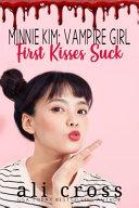 First Kisses Suck Book PDF