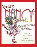 Fancy Nancy's Splendiferous Christmas