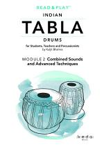 Read and Play Indian Tabla Drums MODULE 2: Combined Sounds and Advanced Techniques