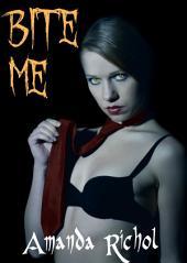 Bite Me (Vampire Werewolf Shifter Paranormal Virgin Erotic Romance Story)