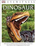 DK Eyewitness Books: Dinosaur