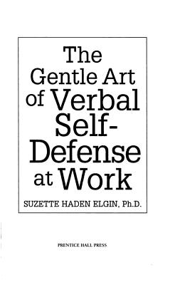 The Gentle Art of Verbal Self defense at Work PDF