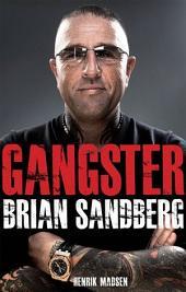 Gangster: Brian Sandberg