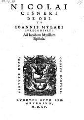 De obitu Joannis Mylaei ... epistola