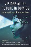 Visions of the Future in Comics PDF