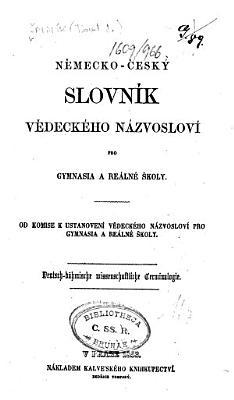 N  mecko   esk   slovn  k v  deck  ho n  zvoslov   pro gymnasia a r  aln     koly  etc   Edited by P  J    afa    k and others   PDF
