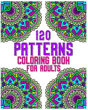 120 Patterns Coloring Book For Adults