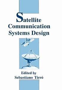 Satellite Communication Systems Design Book