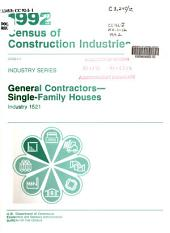 1992 Census of Construction Industries: Industry series. General contractors-- single-family houses, industry 1521