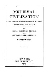 Medieval Civilization: Selected Studies from European Authors