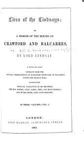 Lives of the Lindsays: Or, A Memoir of the Houses of Crawford and Balcarres, Volume 1