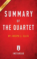 SUMMARY OF THE QUARTET