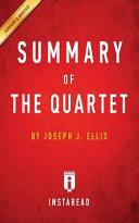 SUMMARY OF THE QUARTET Book