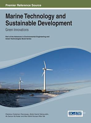 Marine Technology and Sustainable Development  Green Innovations PDF