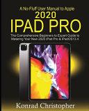 A No-Fluff User Manual To Apple 2020 IPad Pro