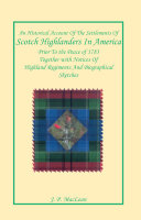 An Historical Account of the Settlements of Scotch Highlanders in America Prior to the Peace of 1783