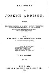 Works, Including the Whole Contents of Bp. Hurd's Edition: Withletters and Other Pieces Not Found in Any Previous Collection; and Macaulay's Essay on His Life and Works, Volume 3
