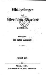 Mittheilungen des Historischen Vereines für Steiermark: Bände 10-11