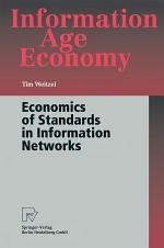 Economics of Standards in Information Networks