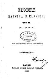 Kronika Marcina Bielskiego: Tom 2