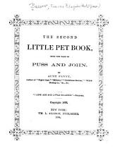 The Second Little Pet Book: With the Tale of Puss and John