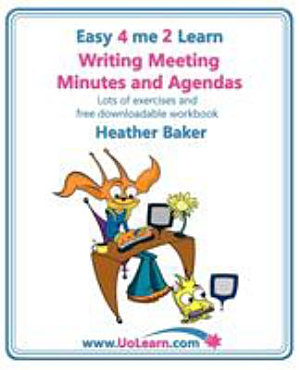 Writing Meeting Minutes and Agendas  Taking Notes of Meetings  Sample Minutes and Agendas  Ideas for Formats and Templates  Minute Taking Training Wi PDF