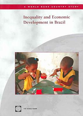 Inequality and Economic Development in Brazil