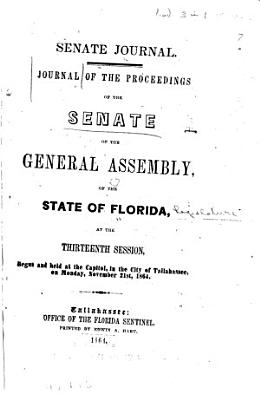 Journal of the Proceedings of the Senate of the General Assembly of the State of Florida at the     Session