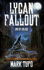 Lycan Fallout 3: End Of An Age: A Michael Talbot Adventure