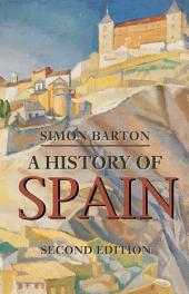 A History of Spain: Edition 2