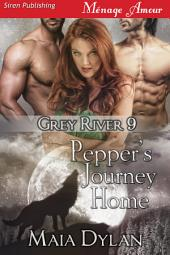 Pepper's Journey Home [Grey River 9]