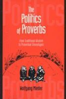 The Politics of Proverbs PDF