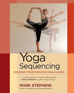 Yoga Sequencing Book