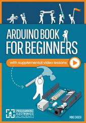 Arduino Course for Absolute Beginners: Learn to program with Arduino