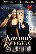 Karma's Revenge (Total Box Set): A Cozy Mini-Mystery Series