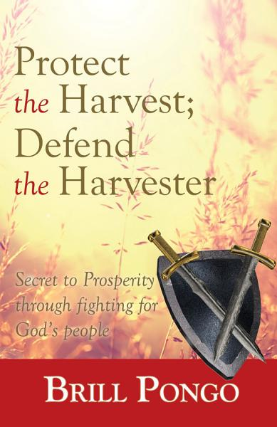 Download Protect the Harvest  Defend the Harvester Book