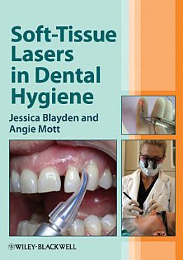 Soft Tissue Lasers in Dental Hygiene PDF