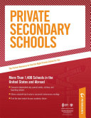 Private Secondary Schools: Traditional Day and Boarding Schools