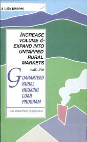 Increase Volume & Expand Into Untapped Rural Markets with the Guaranteed Rural Housing Loan Program