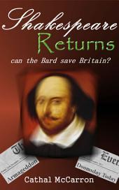 Shakespeare Returns