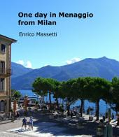 One Day in Menaggio: From Milan
