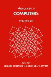 Advances in Computers: Volume 20