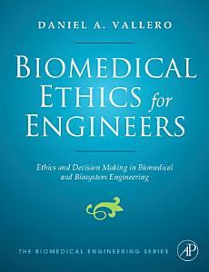 Biomedical Ethics for Engineers