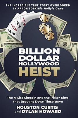 Billion Dollar Hollywood Heist